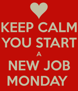 keep-calm-you-start-a-new-job-monday